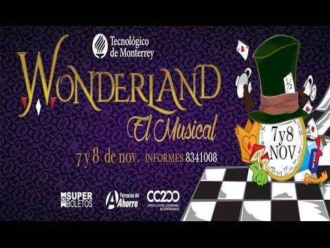 Wonderland – Tec de Mty – 03 de Noviembre 2015 #LoQueteMueve