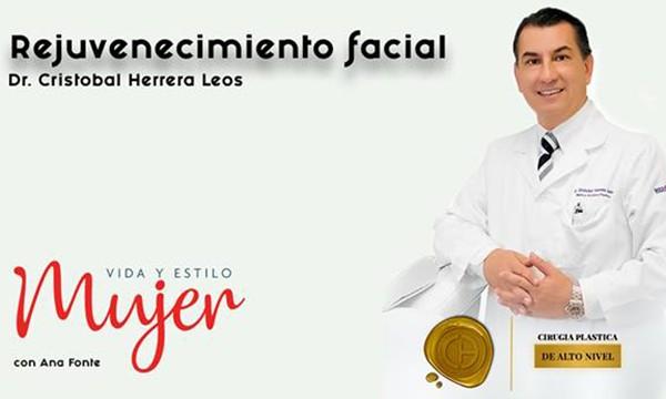 Mujer: Vida y Estilo – Rejuvenecimiento Facial con el Dr. Cristobal Herrera