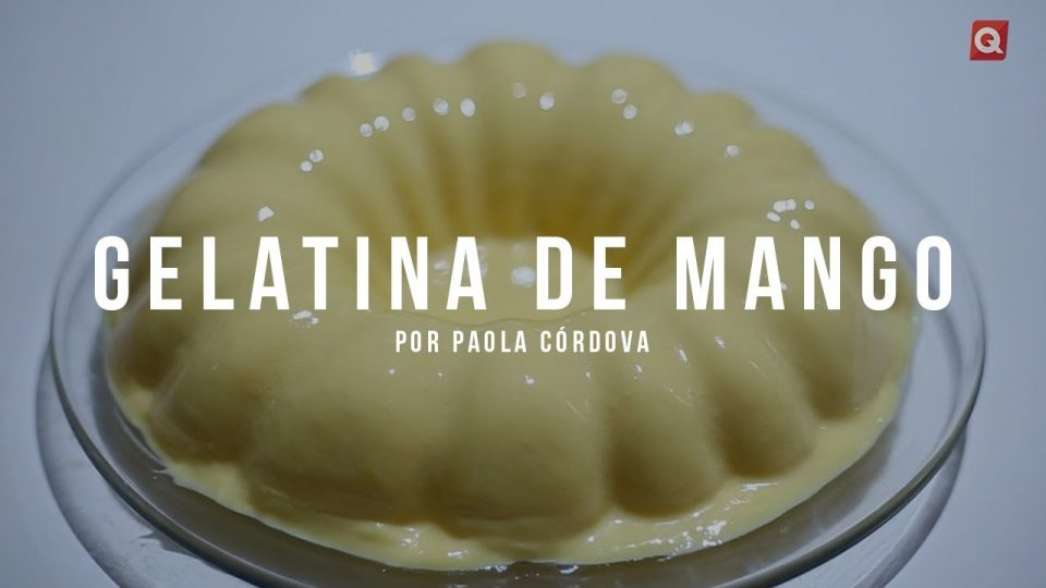 Gelatina de mango por Paola Córdova