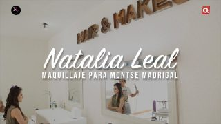 Natalia Leal maquillaje para Montse Madrigal