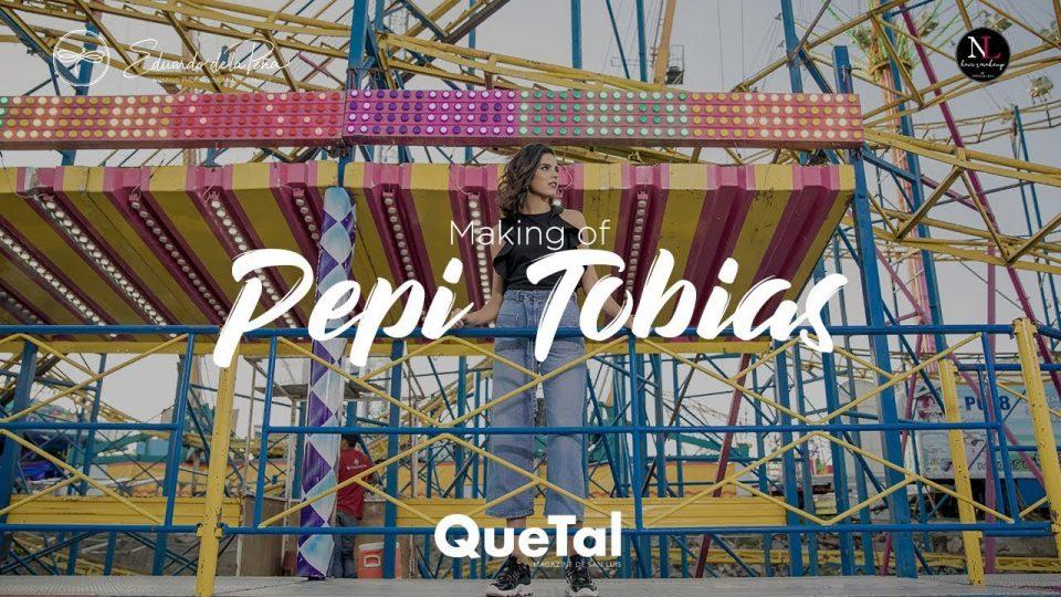 Making of Pepi Tobías
