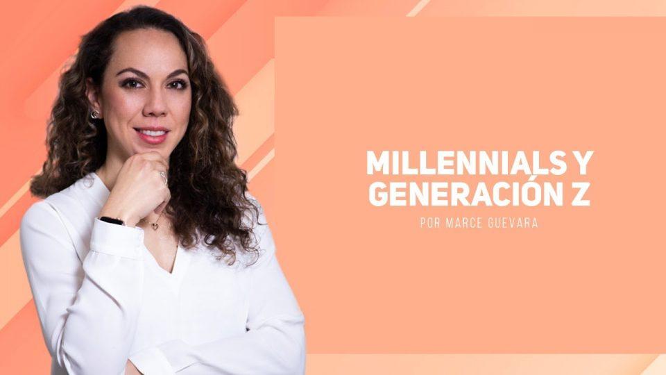 Marcela Guevara – Millennials y generación Z