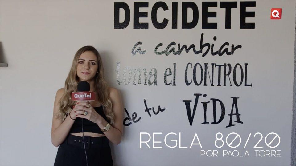 Regla 80/20 con Paola Torre