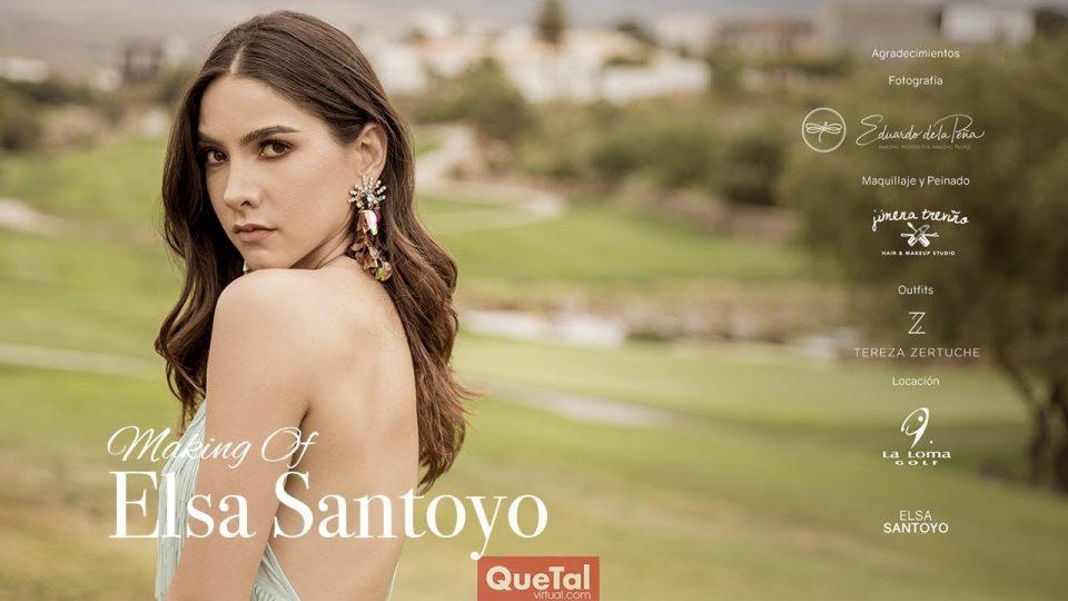 Making of Elsa Santoyo