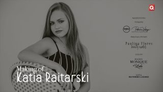 Making of Katia Raitarski