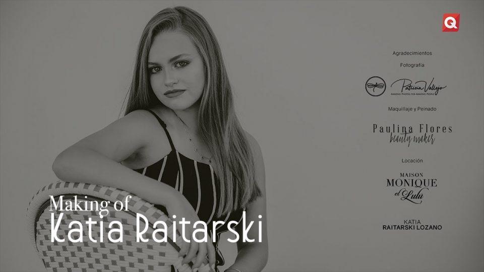 Making of Katia Raitarski