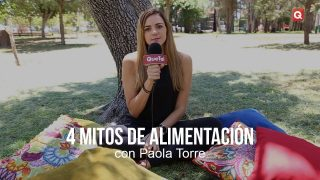 4 mitos de alimentación con Paola Torre