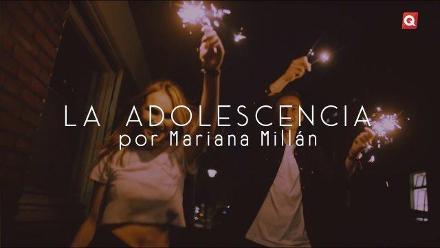La adolescencia por Mariana Millán