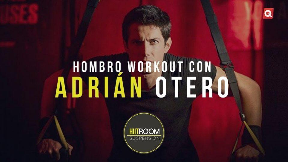 Rutina de hombro con Adrián Otero