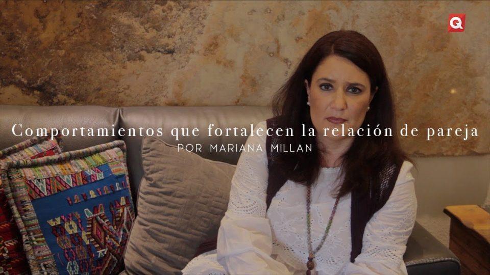 Comportamientos que fortalecen la relación de pareja por Mariana Millán