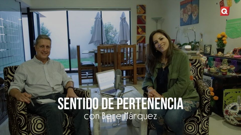 Sentido de pertenencia con Bere Marquez