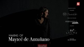Making of Mayteé de Antuñano