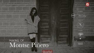 Making of Montse Piñero