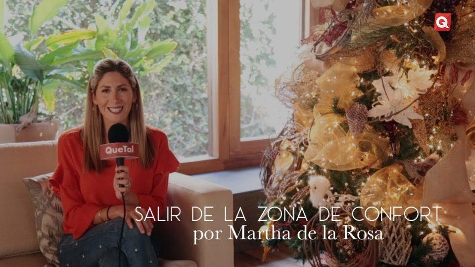 Salir de la zona de confort por Martha de la Rosa