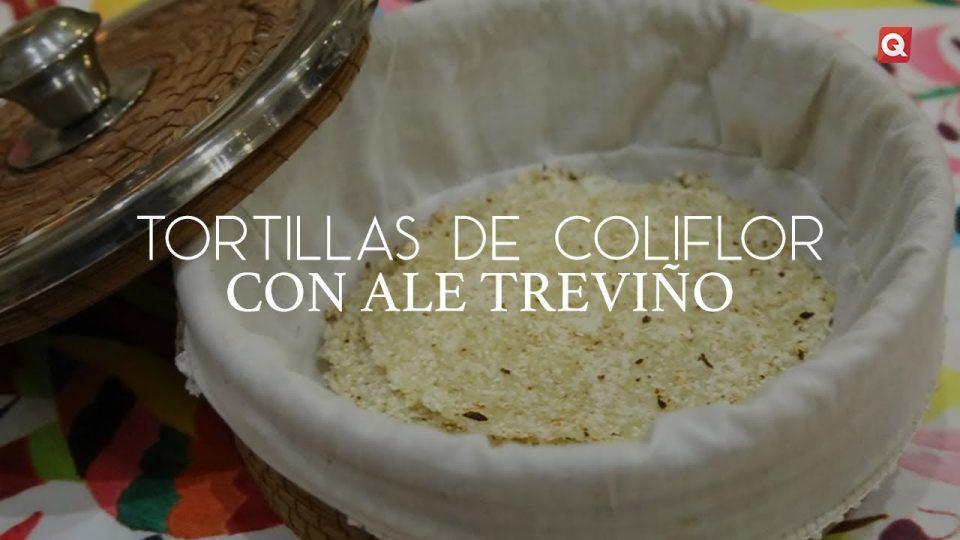 Tortillas de coliflor con Ale Treviño