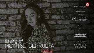 Making of Montse Berrueta