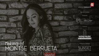 Making of Montse Berrueta