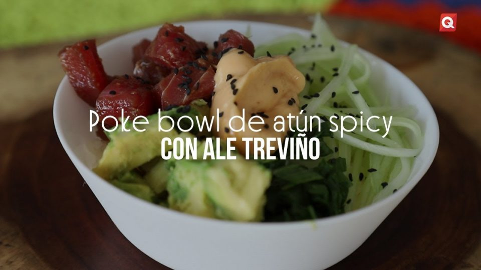Poke bowl de atún spicy con Ale Treviño
