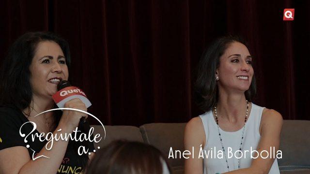 Pregúntale a: Anel Ávila Borbolla