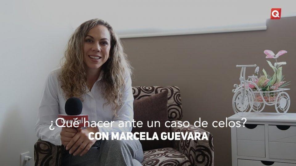 ¿Qué hacer ante un caso de celos? con Marcela Guevara