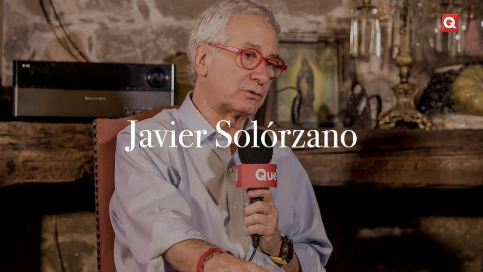 QueTal presenta: Javier Solórzano