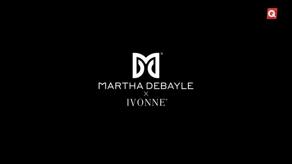 QueTal presenta: Martha Debayle X IVONNE