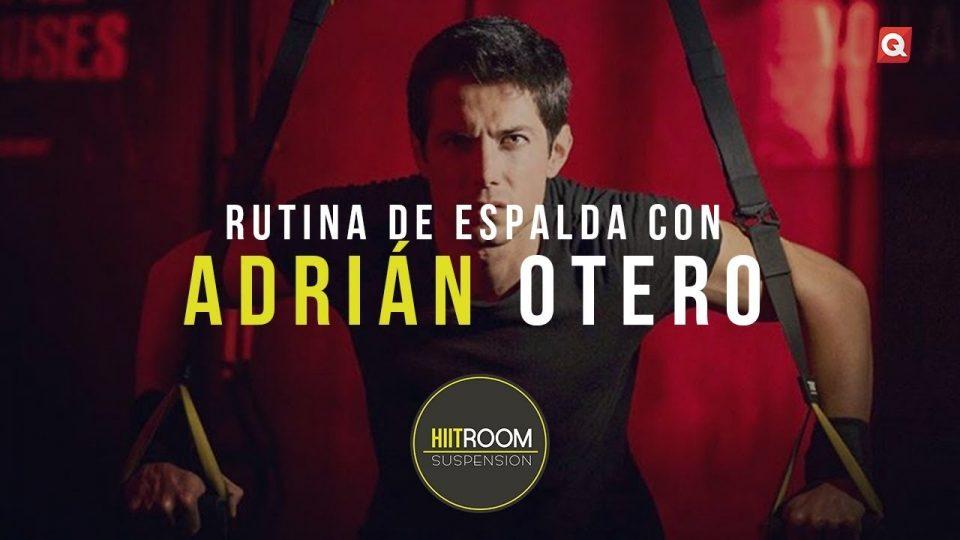 Rutina de espalda con Adrián Otero