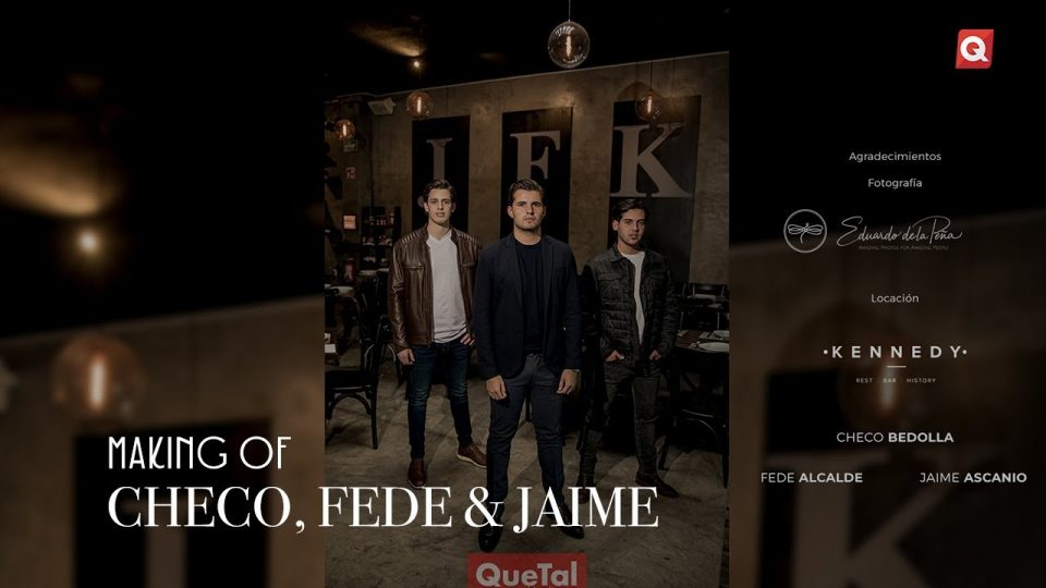Making of Checo, Fede & Jaime