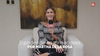 El poder de las afirmaciones por Martha de la Rosa