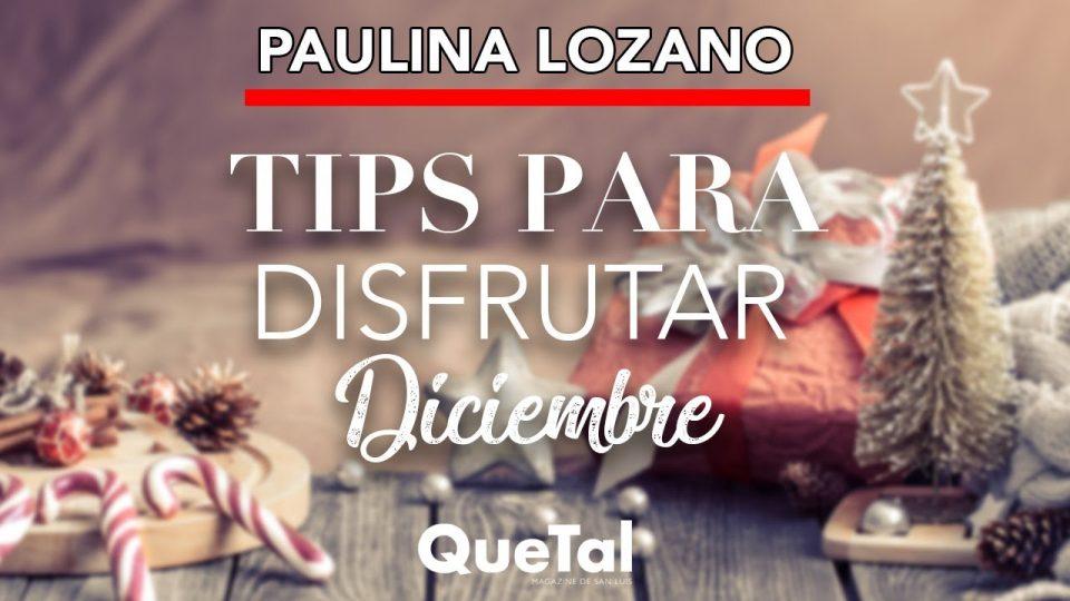 ¿CÓMO LIDIAR CON EL CAOS DE DICIEMBRE? con PAULINA LOZANO