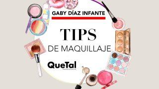 TIPS BÁSICOS DE MAQUILLAJE con GABY DÍAZ INFANTE