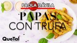 RECETA DE PAPAS CON TRUFA con PAOLA DAVILA