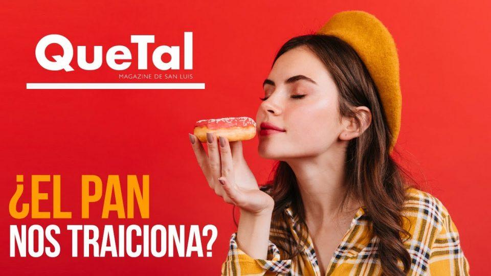 EL PAN NOS TRAICIONA
