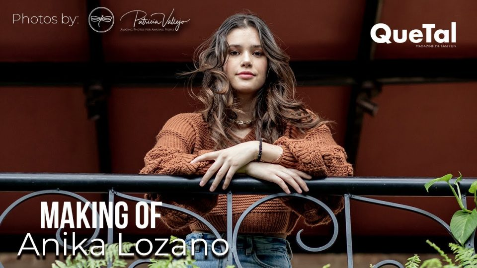 MAKING OF DE ANIKA LOZANO