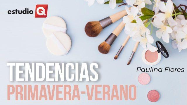 TENDENCIAS EN MAQUILLAJE: PRIMAVERA-VERANO