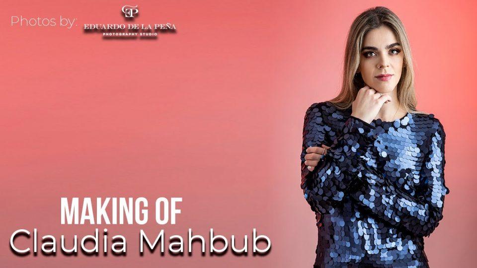 MAKING OF de CLAUDIA MAHBUB