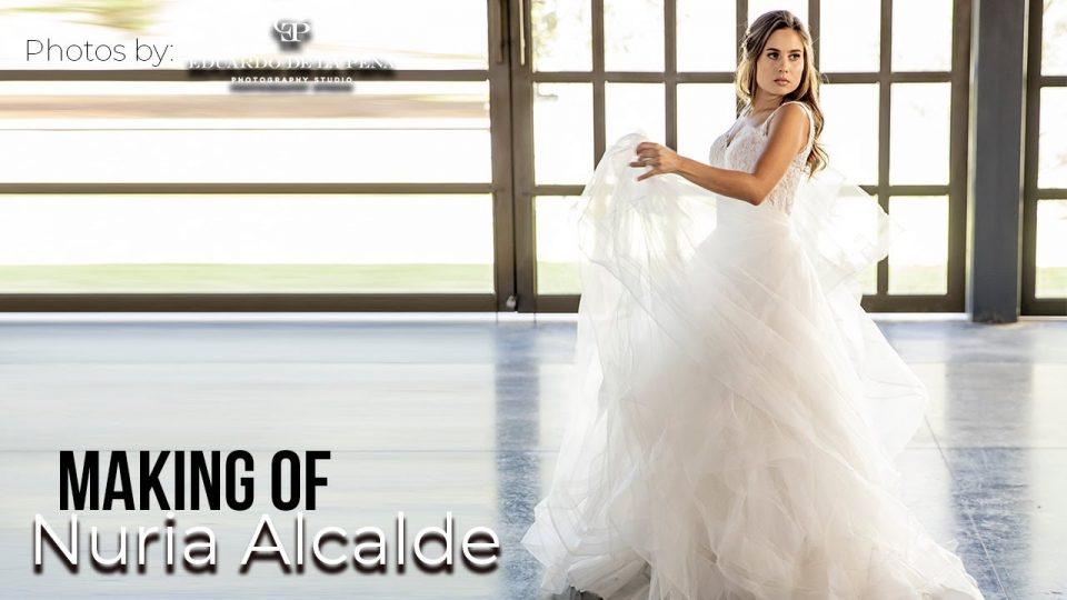 MAKING OF DE NURIA ALCALDE (ESPECIAL DE BODAS)