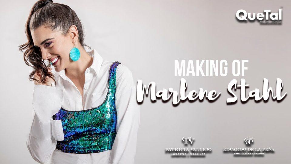 MAKING OF  DE MARLENE STAHL