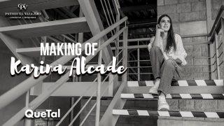 MAKING OF DE KARINA ALCALDE