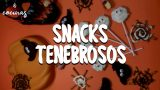 SNACKS TENEBROSOS PARA ESTE HALLOWEEN